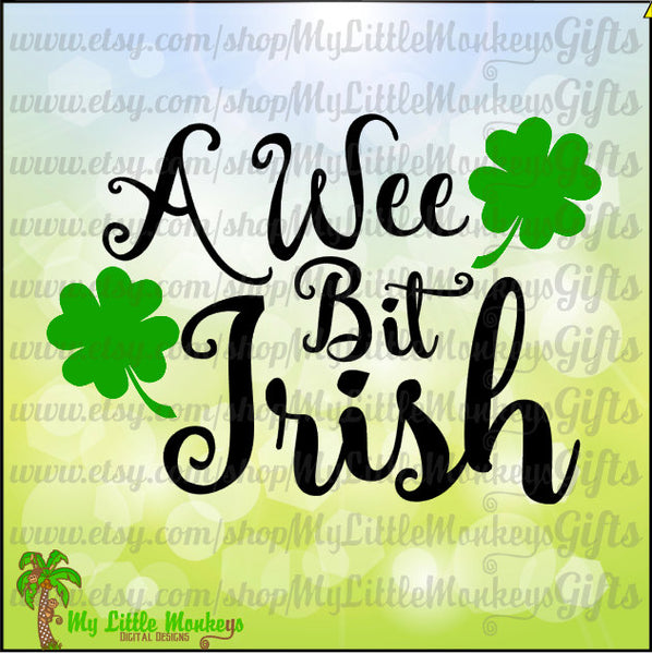 A Wee Bit Irish Shamrocks St. Patrick's Day Design Commercial Use SVG Cut File and Clipart Instant Download