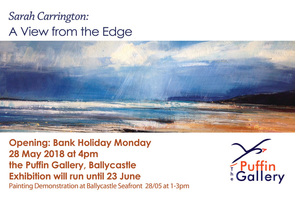Exclusive!  View From the Edge - Sarah Carrington's new exhibition in the Puffin Gallery