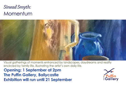 "this is your personal invitation to come to the opening of Sinead Smyth's show ""Momentum"" Saturday 1st September at 2pm."