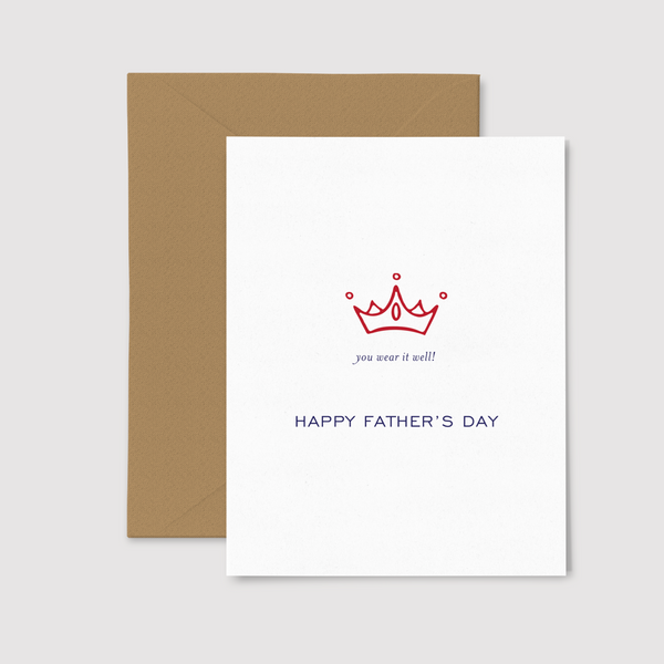 You Wear it Well (with crown image) greeting card, from set of three Father's Day Cards