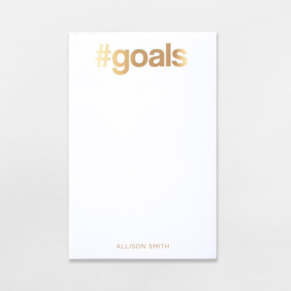 #Goals Pad personalized in gold ink