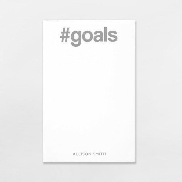 #Goals Pad personalized in grey ink