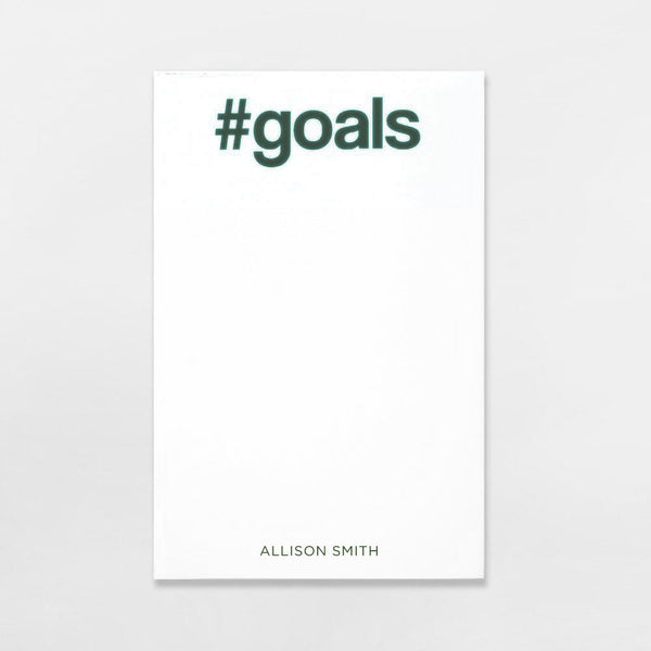 #Goals Pad personalized in hunter green ink