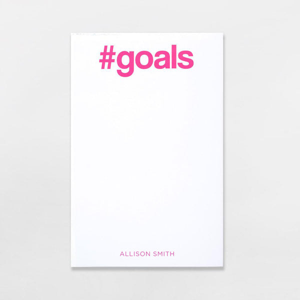 #Goals Pad personalized in hot pink ink