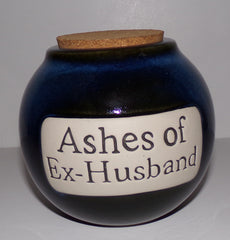Ashes Of Ex Husband Jar - We Got Character