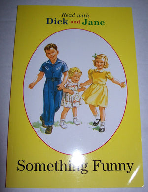 Read with Dick and Jane Something Funny - We Got Character