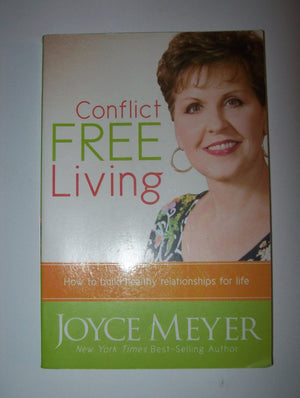 Conflict Free Living By Joyce Meyer PB-We Got Character