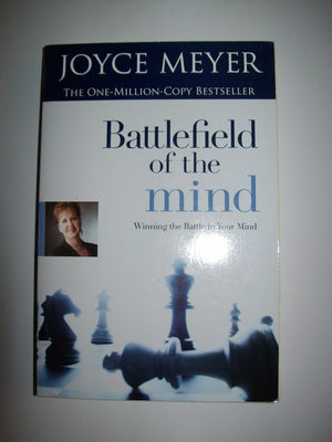 Battlefield Of The Mind by Joyce Meyer - We Got Character