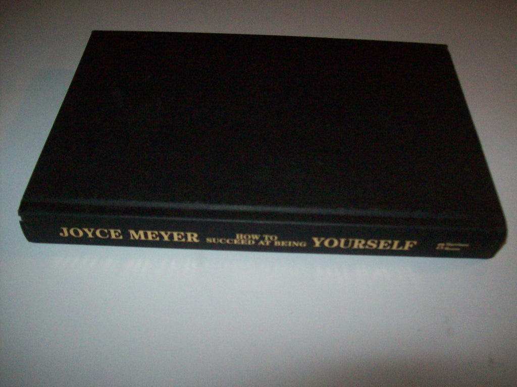 Joyce Meyer How to Succeed At Being Yourself - We Got Character