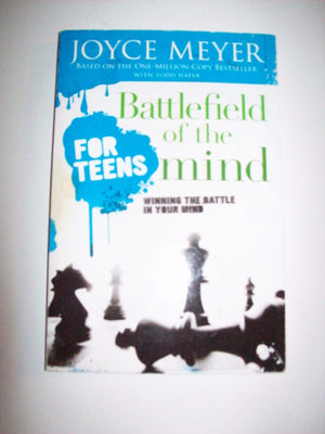 Battlefield Of The Mind For Teens By Joyce Meyer - We Got Character
