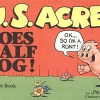 U. S. Acres Goes Half Hog 1 st Comic Book-We Got Character