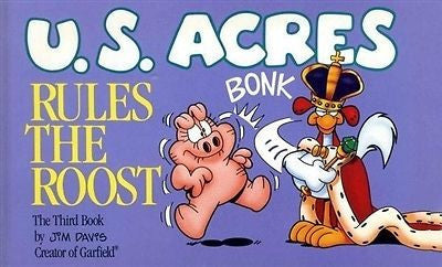 U. S. Acres Rules The Roost 3rd Comic Book - Simply Garfield