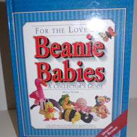 For The Love of Beanie Babies Collectors Guide HC Book-We Got Character