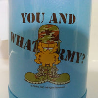 Blue Garfield Thermos You and What Army?