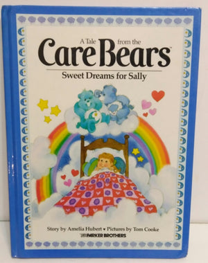 A Tale from the Care Bears Sweet Dreams for Sally  (Hardcover) Book - We Got Character