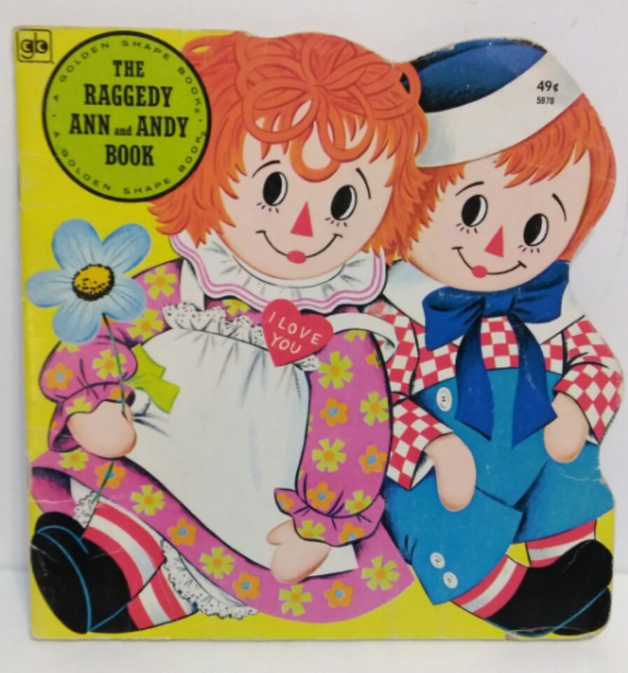 Raggedy Ann and Andy Golden Shape Book-We Got Character