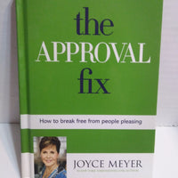 The Approval Fix By Joyce Meyer-We Got Character