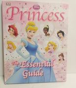 Disney Princess The Essential Guide - We Got Character