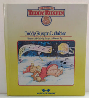 Teddy Ruxpin Lullabies HC Book-We Got Character