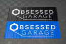 Obsessed Garage Vinyl Banners