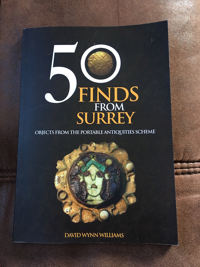 50 Finds From Surrey by David Wynn Williams
