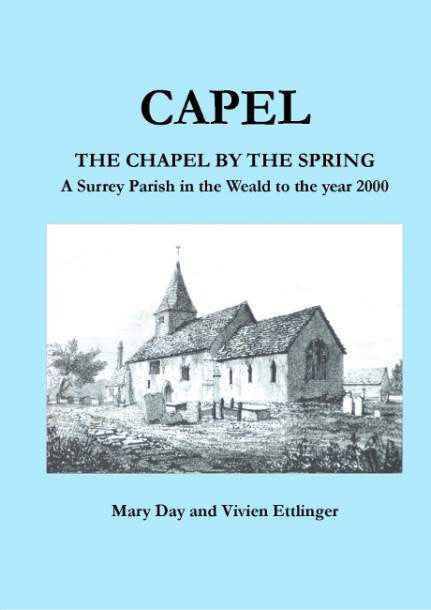 Capel - The Chapel by the Spring by Mary Day and Vivien Ettlinger