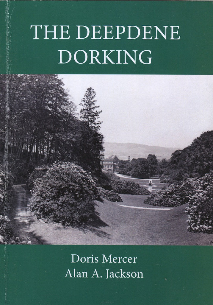 LHG The Deepdene Dorking by Doris Mercer and Alan A. Jackson