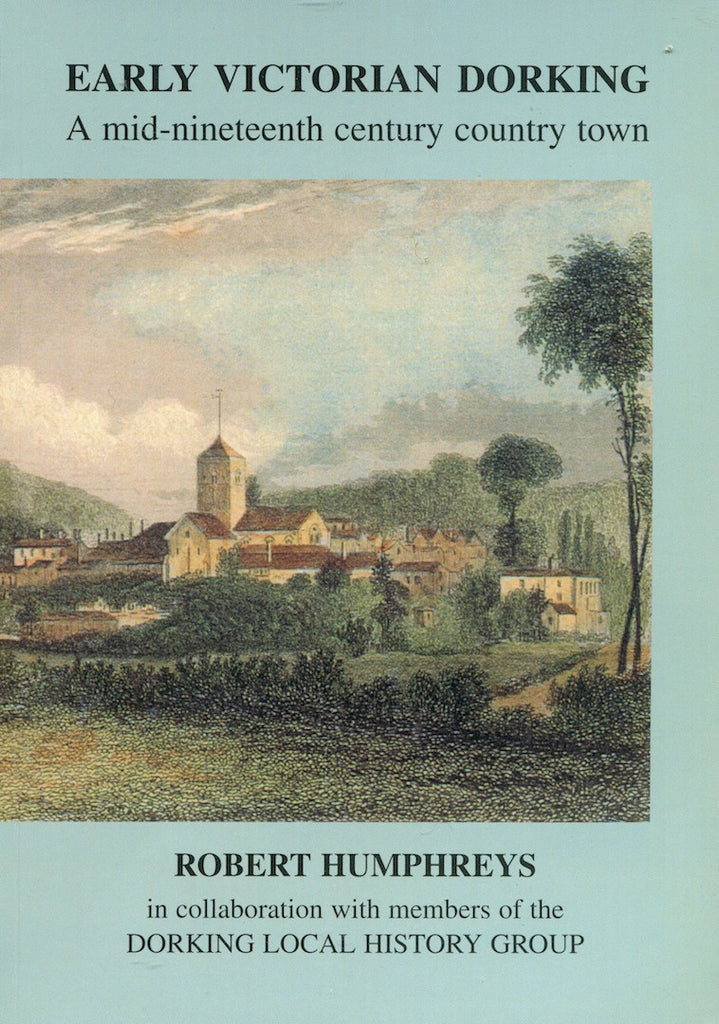 Early Victorian Dorking by Robert Humphreys