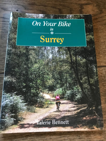 On Your Bike in Surrey by Valerie Bennett