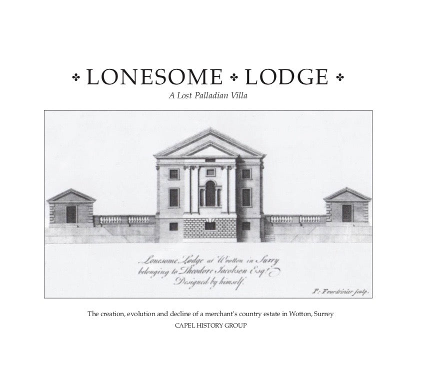 Capel History Group - Lonesome Lodge