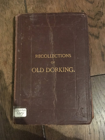 Recollections of Old Dorking by Charles Rose (1878)