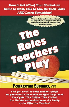 The Roles Teachers Play