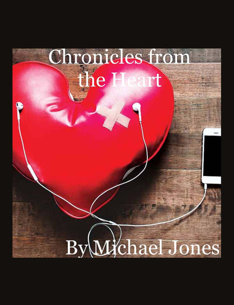 Chronicles From The Heart