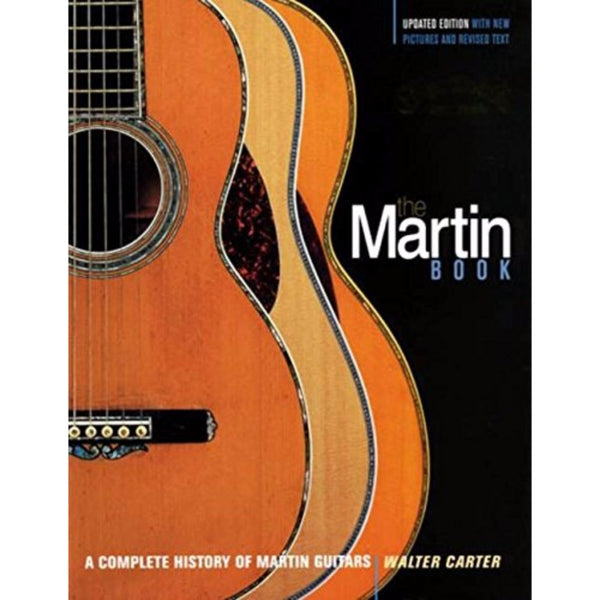 The Martin Book by Walter Carter