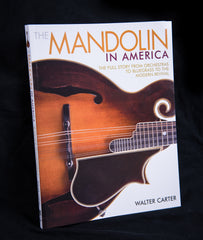 The Mandolin in America by Walter Carter