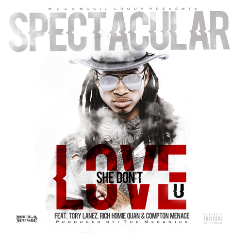She Don't Love U feat. Tory Lanez, Rich Homie Quan & Compton Menace