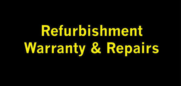 Refurbishment, Warranty, and Repairs