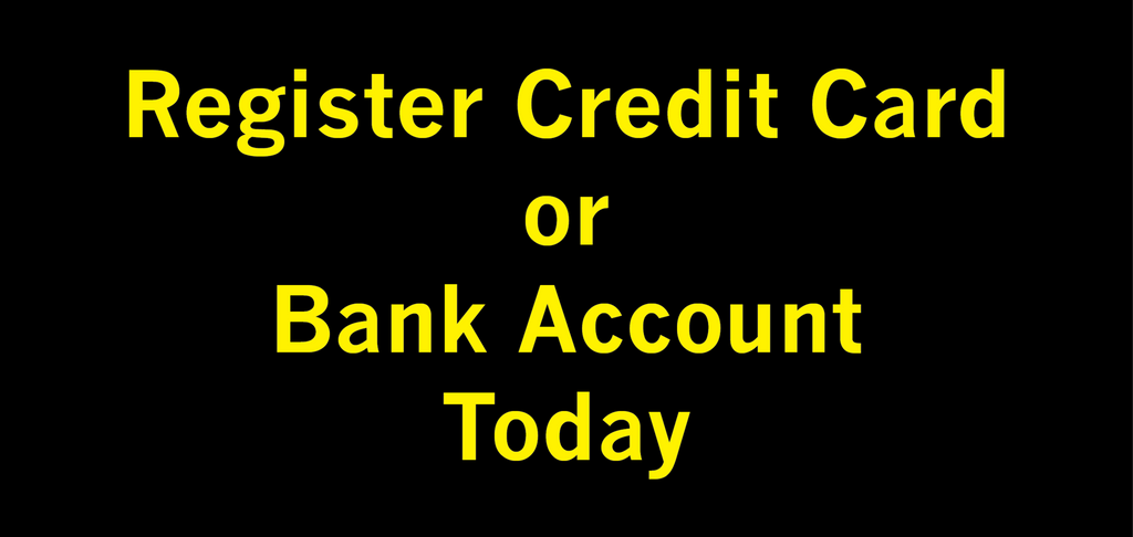 Credit Card or Bank Account Prepurchase Registration