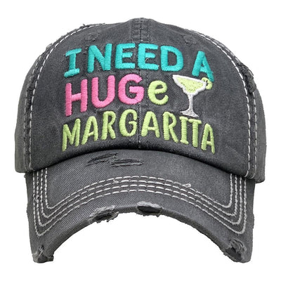 I Need a HUGe Margarita Vintage Distressed Baseball Cap
