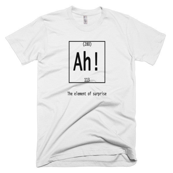 Ah shirt The element of surprise