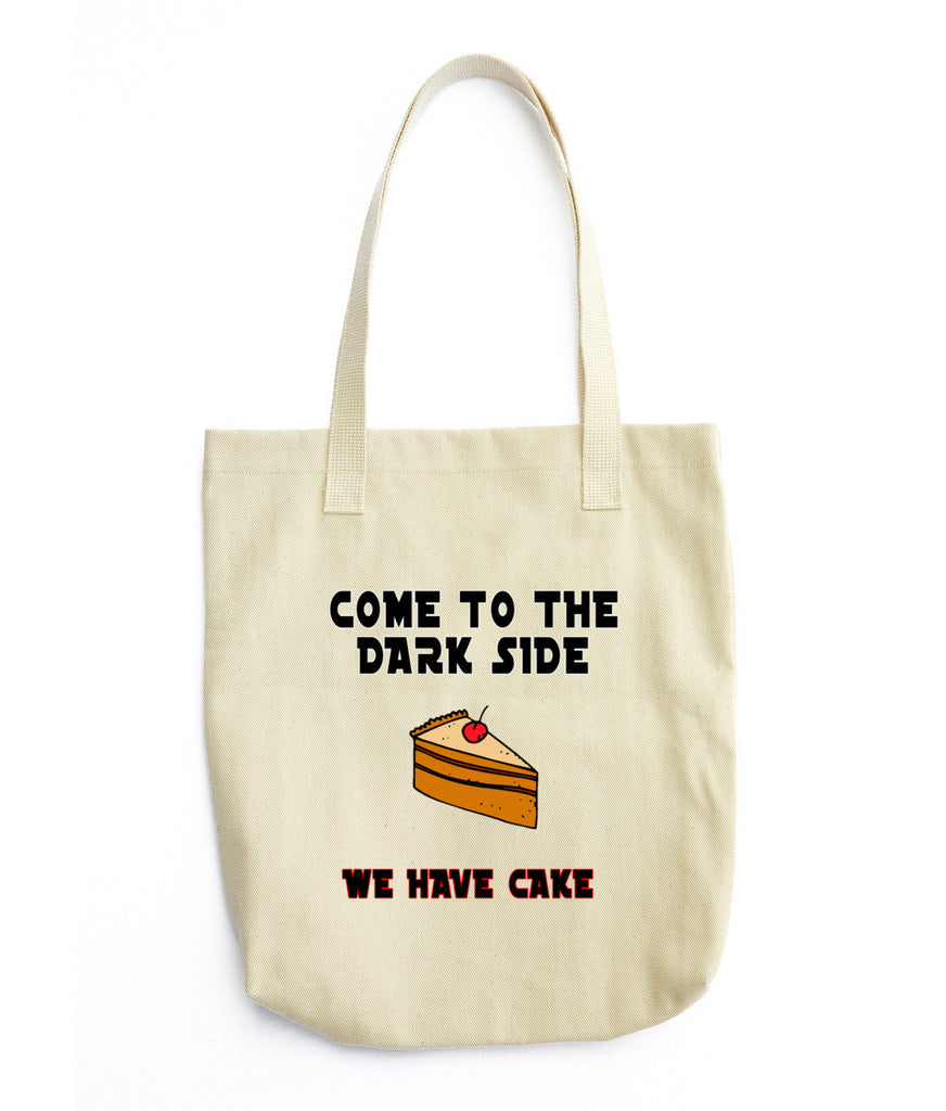 The Dark side has cake Tote bag