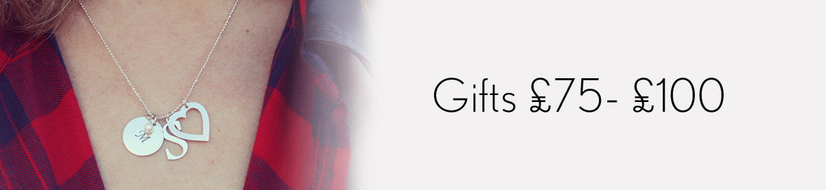 Gifts £75- £100