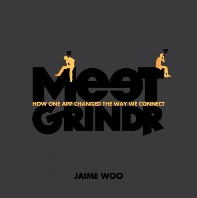 Meet Grindr - Signed by the Author