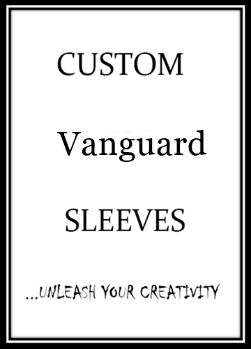 Custom Cardfight!! Vanguard Card Sleeves - On Sale Now!