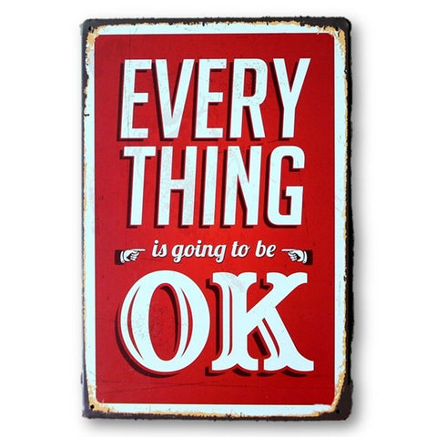 Home - LightningStore Vintage Inspirational Everything Is Going To Be Okay Tin Sign - Excellent For Decorating Your Home And Cafe - Home Decor Suppliers