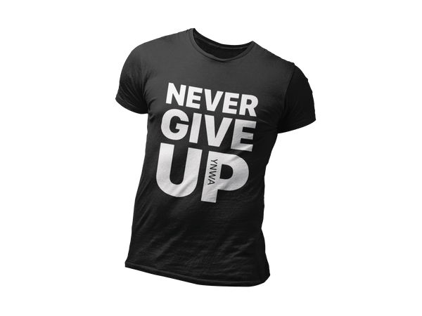 Never Give Up Limited Edition T-Shirt