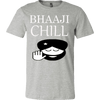 T-shirt - Bhaaji Chill Limited Edition T-Shirt