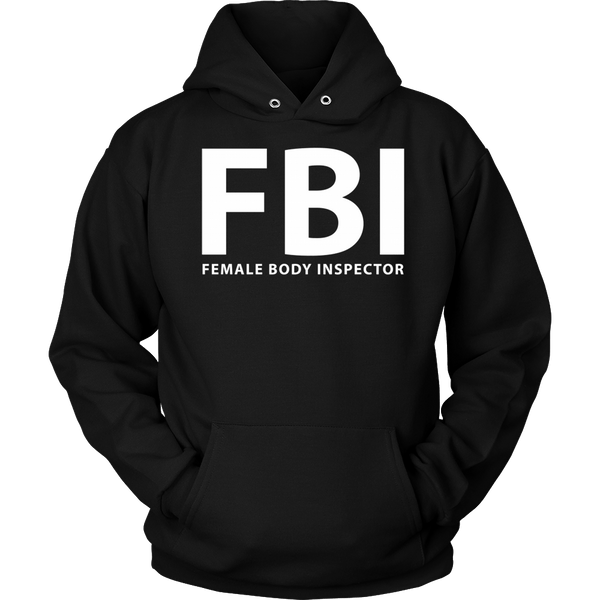 T-shirt - FBI Female Body Inspector Funny T-Shirt