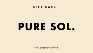 Pure Sol. Beauty Gift Card