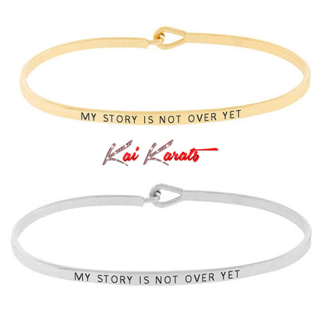 My Story is Not Over Yet Bracelet